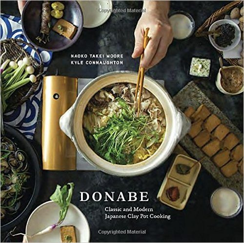 Best Donabe Cookbook - Donabe- Classic and Modern Japanese Clay Pot Cooking