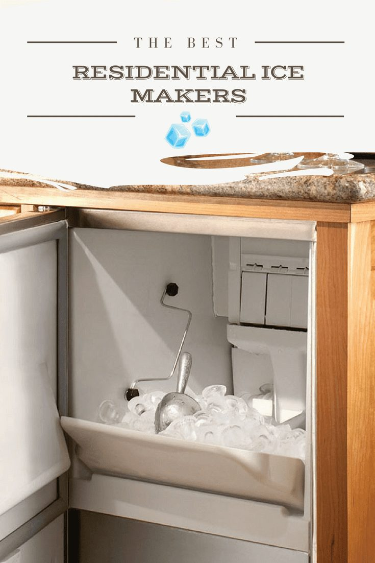 Residential ice maker machines are the greatest invention since sliced bread! So, how do you choose the best residential ice makers? We did the dirty work and found the best on the market just for you!  #icemaker #residentialicemaker #ice #icemakers #summertime #summer #kitchentools #kitchenappliances #kitchenware #shavedice