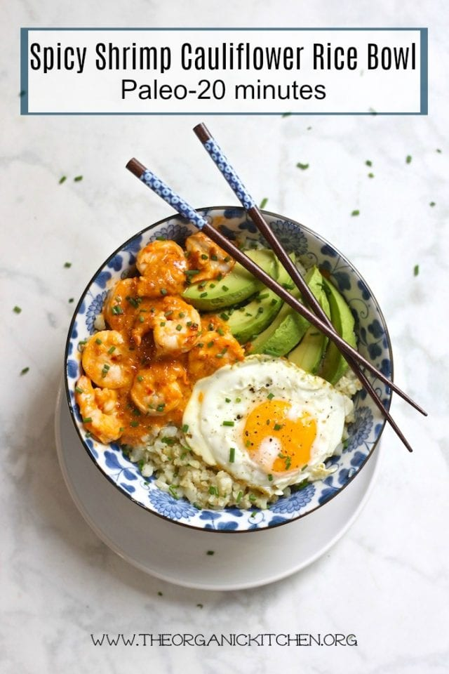 Spicy Shrimp and Cauliflower Rice Bowl