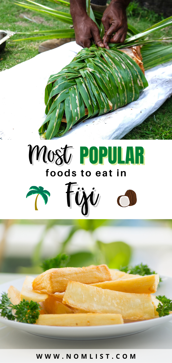 Traditional fiji food is the ultimate comfort food, we've shared the 17 most popular foods in Fiji that you have to try! #fijianfood #fiji #lolobuns #coconut #pineapple #seagrapes #kokoda #ceviche #fijiislands #islandflavor #islandrecipe #fijianrecipe
