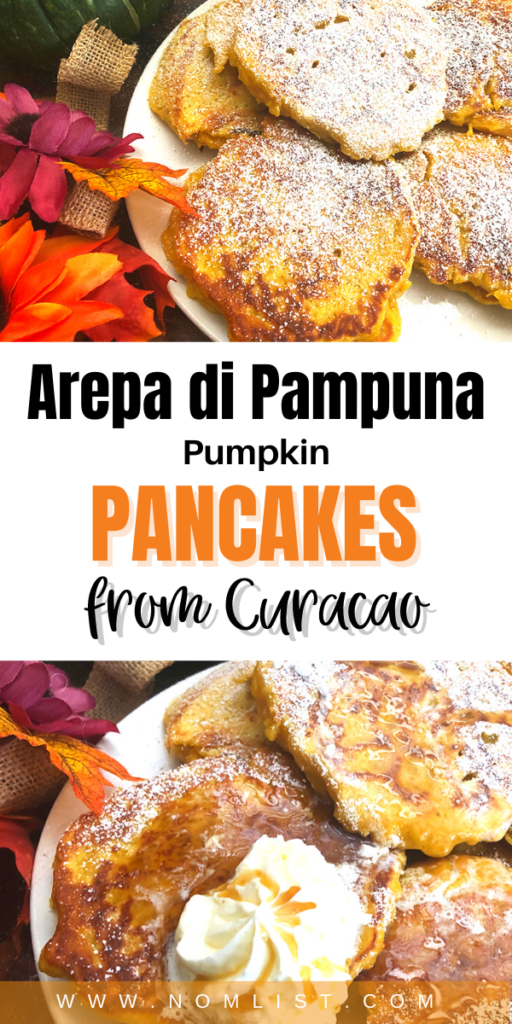 I missed my last trip to Curacao so much! Since it's pumpkin season here, I wanted to feature this Arepa di Pampuna recipe! It's so delicious with tons of sweet butter and maple syrup. #curacao #pumpkinpancakes #pancakes #breakfast #internationalfood #easyrecipes #breakfastrecipes